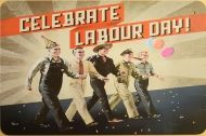 Ретро табела: Celebrate Labour Day
